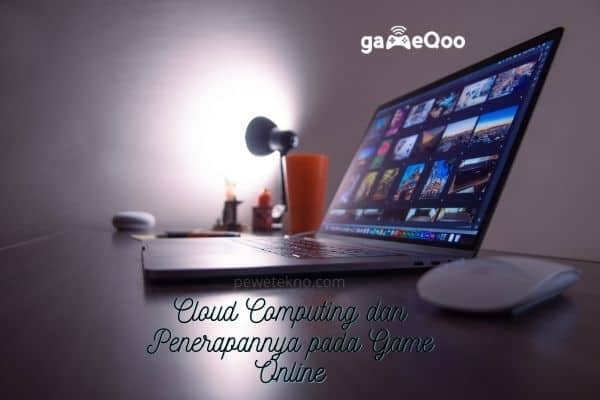 teknologi cloud computing pada game online